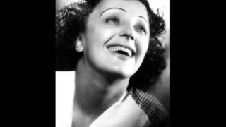 Watch Edith Piaf Tout Fout Lcamp video