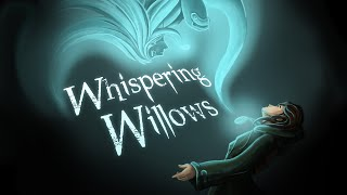 Whispering Willows - Gameplay Video