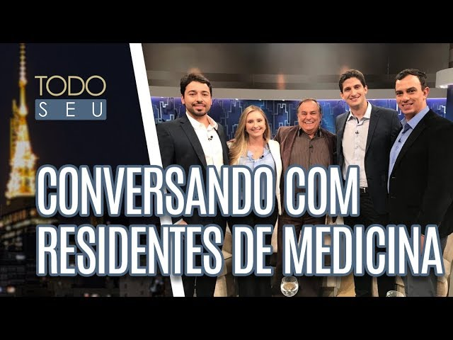 Conversa Com Residentes de Medicina - Todo Seu (08/02/19)