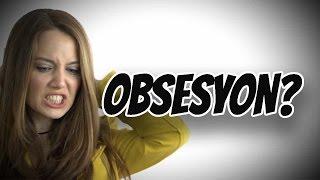 Obsesyon Nedir?