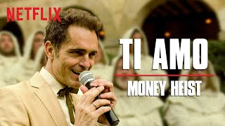Ti Amo Full Song | Money Heist | La Casa De Papel | Netflix India