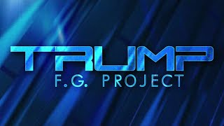F.G. Project - Trump - SPOT