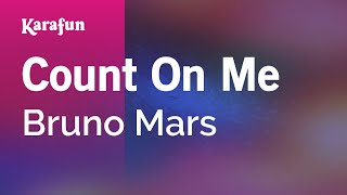 Karaoke Count On Me - Bruno Mars *