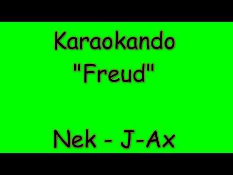 Karaoke Italiano - Freud - Nek - J-Ax ( Testo )
