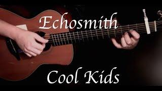 Echosmith - Cool Kids - Fingerstyle Guitar