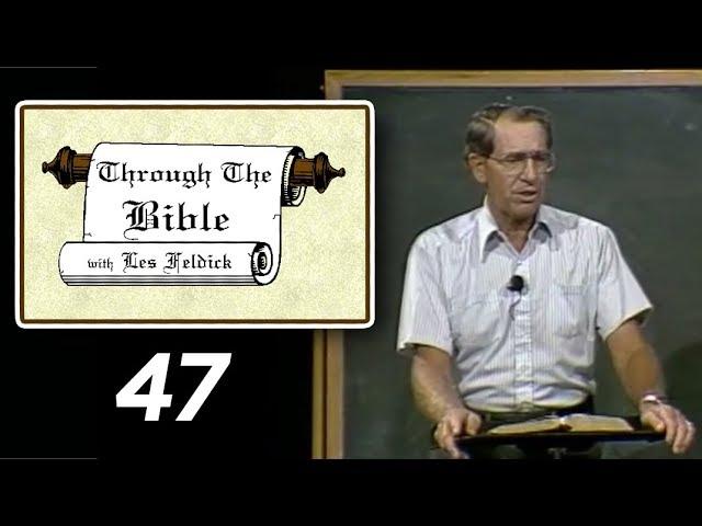 [ 47 ] Les Feldick [ Book 4 - Lesson 3 - Part 3 ] Sodom and Gomorrah: Genesis 16-20