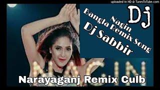 Nagin- (Dance Mix)-(NarayanGanj Remix Culb)- Dj Sabbir