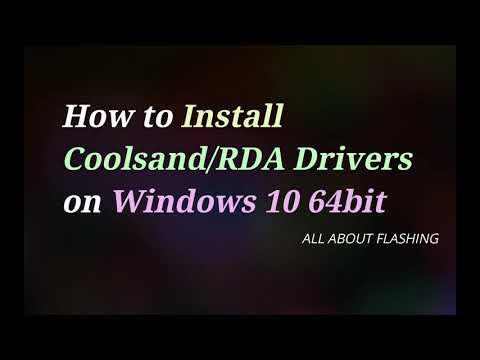 How To Install Coolsand RDA Drivers On Windows 10 64bit