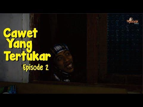 Cawet Yang Tertukar Episode 2 (Tamat) - Film pendek cah Pati