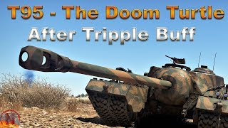 WT || T95 - After The Tripple Buff