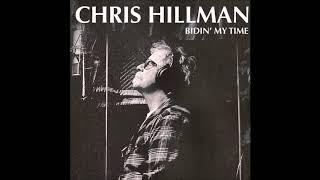 Chris Hillman 'Bidin' My Time' - Audio Review by Stephen K. Peeples - 09-30-17