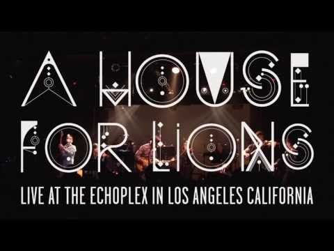 A House For Lions - Nightfalls Live at The Echoplex with String Section