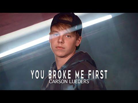 Смотреть клип Carson Lueders - You Broke Me First