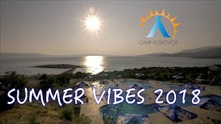 Camp Klenovica | Summer 2018 | Visit Croatia | Hrvatska | Party time