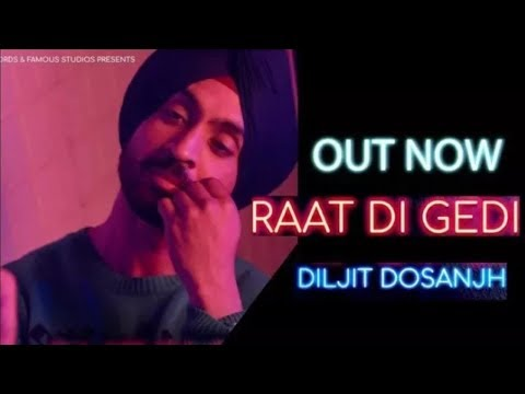 Diljit DosanjhRaat Di Gedi Official Video Neeru BajwaJatinder ShahArvindr Khaira