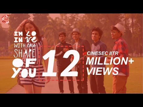 Shape of You - Ed Sheeran | Music Cover By IIT Roorkee
