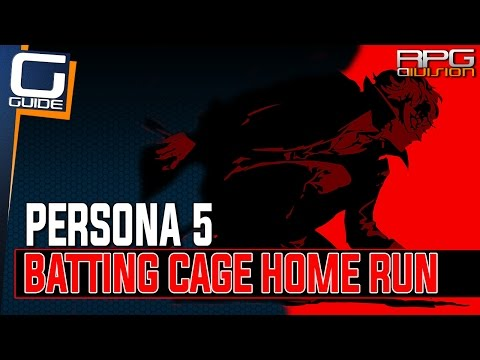 Persona 5 - Batting Cage Tutorial (How to hit a Home Run)