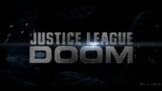 Justice League: Doom - Movie Trailer
