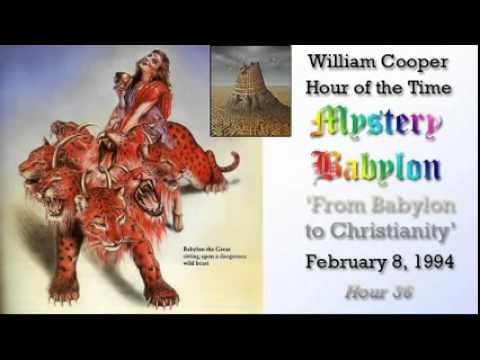 William Cooper - Mystery Babylon #36: From Babylon to Christianity Full Length