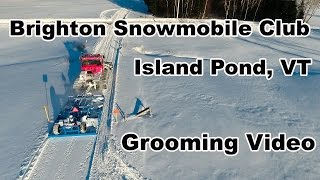 Brighton Snowmobile Club Grooming the trails in Island Pond, VT