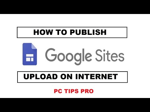 How To Publish Google Site | Upload Google Site To Internet