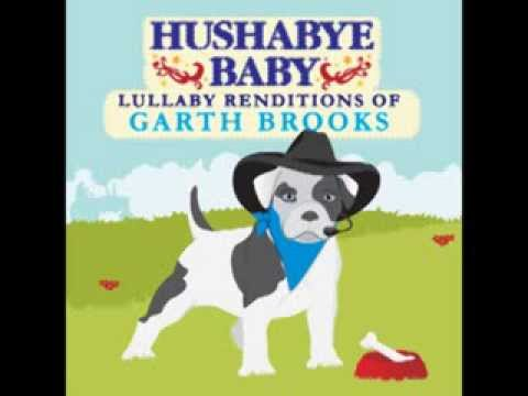 The Dance - Lullaby Renditions of Garth Brooks - Hushabye Baby