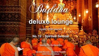 Buddha Deluxe Lounge - No.12 Spiritual Sensual, HD, 2015, mystic buddha bar sounds