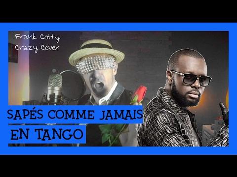 Maitre Gims - Sapés comme jamais tango cover Frank Cotty