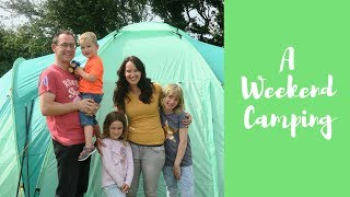 A Weekend Camping On The Gower   Summer 2017 | We Made This Life