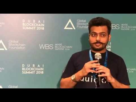 Kshitij Adhlakha Founder and COO of Quickx at Dubai Blockchain Submit
