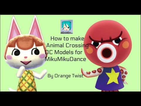 How to make an Animal Crossing OC Model for MMD