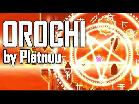 Orochi by Platnuu - Geometry Dash 2.1 Upcoming Extreme Demon