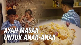 The_Onsu_Family_-_Ayah_Masak_Untuk_Anak-Anak
