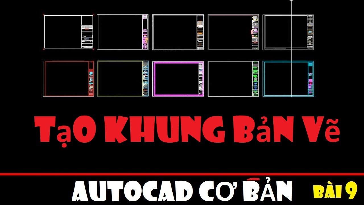 Cách tạo khung tên bản vẽ trong CAD || Autocad cơ bản – Bài 10
