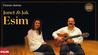 Janet & Jak Esim - Durme Durme  [ Antik Bir Hüzün © 2005 Kalan Müzik ]