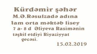 Gambar cover Kurdemir seher 2 sayli tam orta mektebin Riyaziyyat gecsi ( Ə.Rasimə )