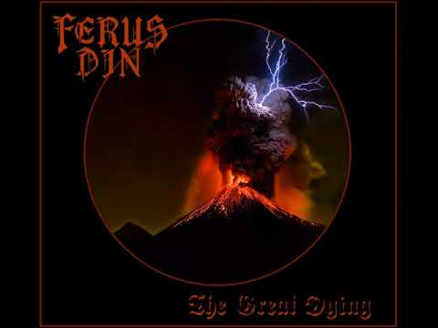 Ferus Din - Dissolution in the Spirit Pool