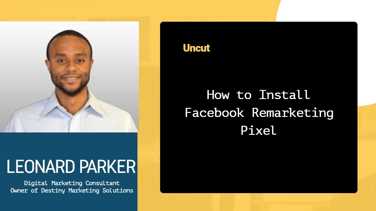 How to Install Facebook Remarketing Retargeting Pixel | Destiny Marketing Solutions