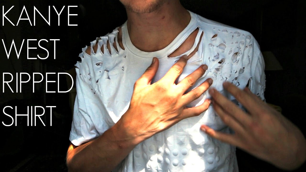 How To Make A Ripped T Shirt Like Kanye West Kent Heckel Youtube