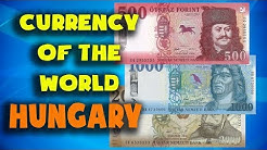 Currency of the world - Hungary. Hungarian forint. Hungarian banknotes and Hungarian coins