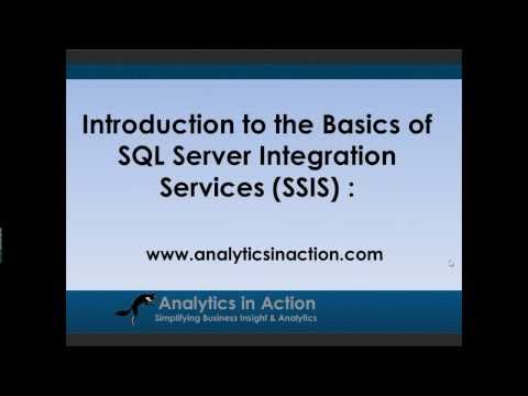 Introduction to SQL Server Integration Services (SSIS) : Part 1 of 2.