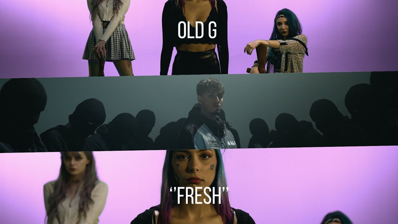 Old G - Fresh (Official Video)
