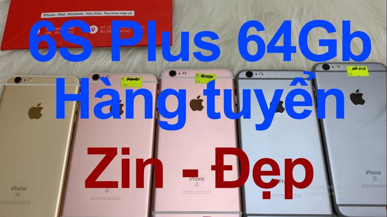 Bán iPhone 6S Plus 64Gb quốc tế Mỹ cũ giá rẻ – máy zin chưa qua sửa chữa, bao đẹp [MRZIN.VN]