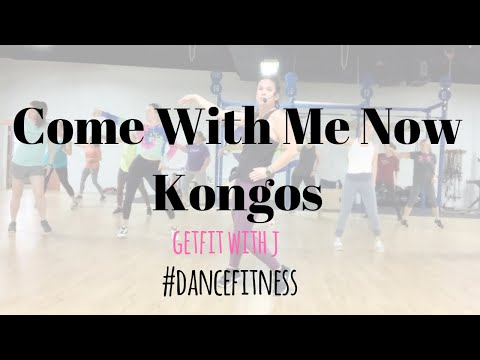 Come With Me Now - Kongos |dance fitness workout| (+ Tutorial)
