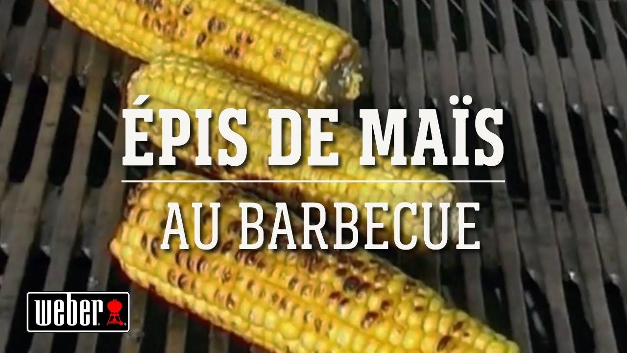 recette - épi de mais au barbecue weber - youtube