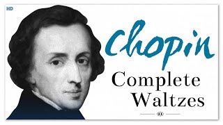 Chopin Complete Waltzes - Piano Classical Music | Soothing Instrumental Melodies