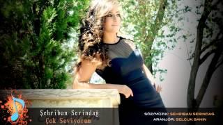 Şehriban Serindağ - Çok Seviyorum 2014 ( Single )