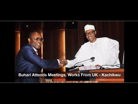 Buhari Attends Meetings, Works From London - Kachikwu - Nigeria News Daily (23/05/2017)