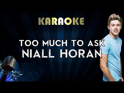 Niall Horan - Too Much To Ask | Karaoke Instrumental Lyrics Cover Sing Along