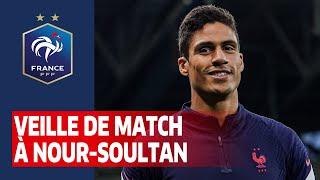 Veille de match à Nour Soultan Equipe de France I FFF 2021